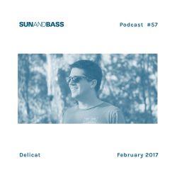 SUNANDBASS Podcast #57 - DJ Delicat