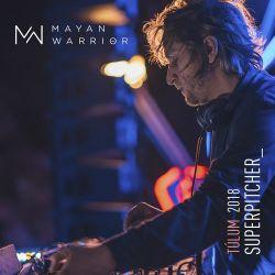 Superpitcher - Mayan Warrior - Tulum - 2018