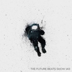The Future Beats Show 143