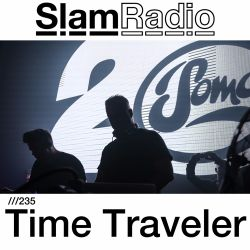 #SlamRadio - 235 - Time Traveler