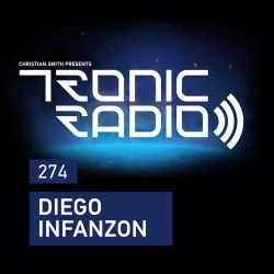 Tronic Podcast 274 with Diego Infanzon