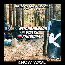 Neighborhood Watch Program #21 - June 7th, 2017