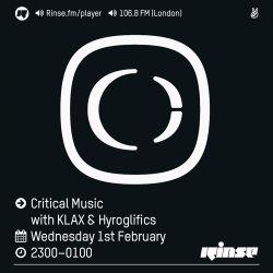 Critical Sound No.39 | Rinse FM | KLAX & Hyroglifics | 01.02.2017