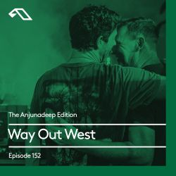 The Anjunadeep Edition 152 with Way Out West