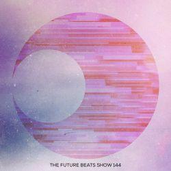 The Future Beats Show 144