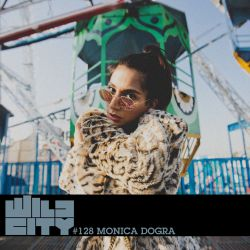 Wild City #128 - Monica Dogra