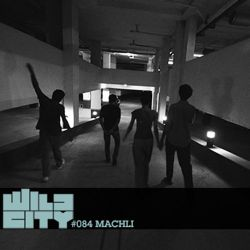 Wild City #084 - Machli