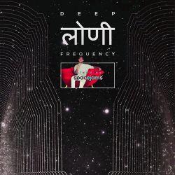 Deep Loni Frequency w/ Spacejams