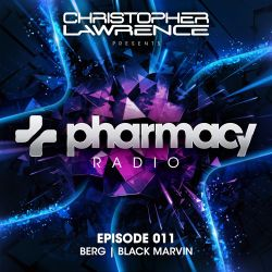 Pharmacy Radio 011 w/ guests Berg & Black Marvin