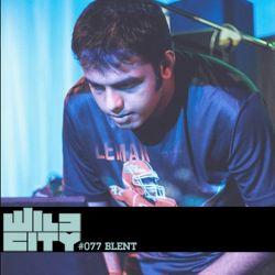 Wild City #077 - Blent