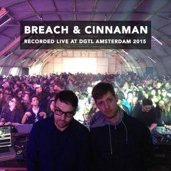 Breach & Cinnaman recorded live @ DGTL Amsterdam 2015