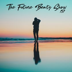 The Future Beats Show 157