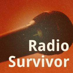 Radio Survivor Podcast #2