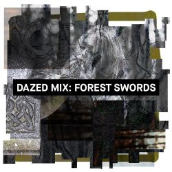 Dazed Mix: Forest Swords