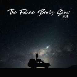 The Future Beats Show 163
