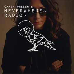 Camea Presents Neverwhere Radio 018 feat. Ambivalent aka LA-4A (Kompakt, Cocoon)
