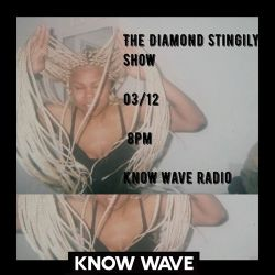 The Diamond Stingily Show ep 6 - March 12th 2017