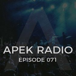 APEK RADIO: EPISODE 071