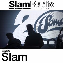 #SlamRadio- 236 - Slam (Sub Club, Feb2017)