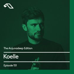 The Anjunadeep Edition 151 With Koelle