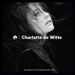 Charlotte de Witte @ Printworks - Issue 002 Opening (BE-AT.TV)