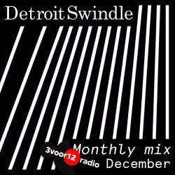 Detroit Swindle | December mix (3voor12 Jaarmix)