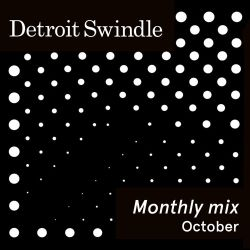 Detroit Swindle | October Mix | M20 radio