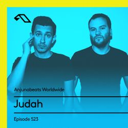 Anjunabeats Worldwide 523 with Judah