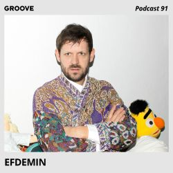 Groove Podcast 91 - Efdemin