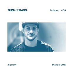 SUNANDBASS Podcast #58 - Serum