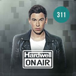 Hardwell On Air 311