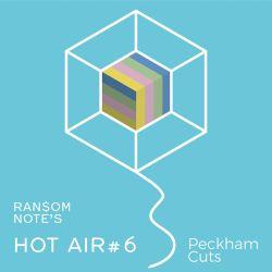 Hot Air: Episode #6 Peckham Cuts talk to Joe Europe