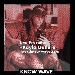 Live Presence with Kayla Guthrie - November 7th, 2017