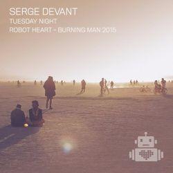 Serge Devant - Robot Heart - Burning Man 2015