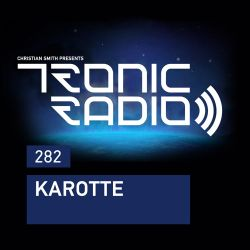 Tronic Podcast 282 with Karotte