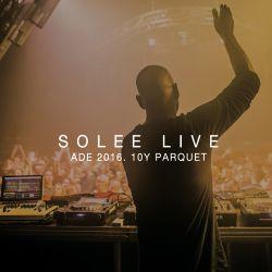 Solee LIVE @ ADE 2016 (10Y Parquet Recordings pres. by Komm Schon Alter)