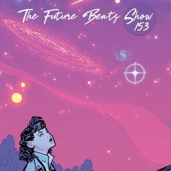 The Future Beats Show 153