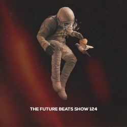 The Future Beats Show 124
