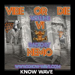 """Nemo """"Vibe or Die"""" Chapter 6 - June 26th, 2017"""