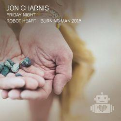 Jon Charnis - Robot Heart - Burning Man 2015