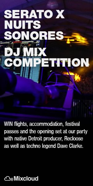 Serato Nuits Sonores DJ Mix Competition