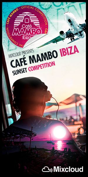 Cafe Mambo 2014 Ibiza DJ Competition