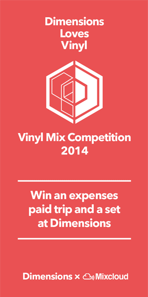 Dimensions Festival 2014 Vinyl Mix Competition