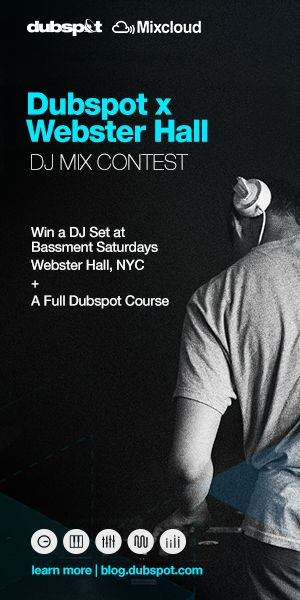 Dubspot x Webster Hall DJ Mix Contest