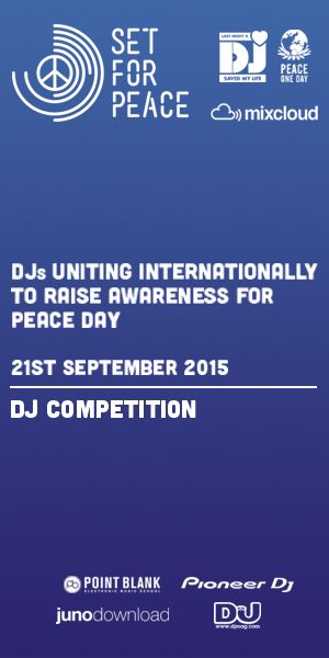 Set For Peace 2015 DJ Competition