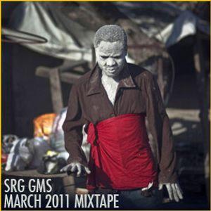 SRG GMS - March 2011 Mixtape