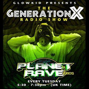 GL0WKiD pres. Generation X [RadioShow] @ Planet Rave Radio (30JUN.2015)