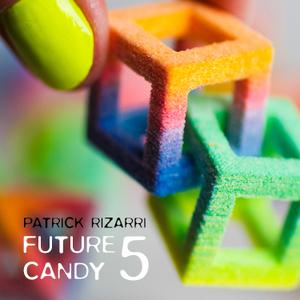 Patrick Rizarri - Future Candy Vol. 5