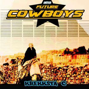 Krekksta  C - Future Cowboys (2012)