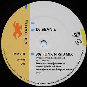 80's Funk N RnB Mix Vol 1 - DJ Sean E